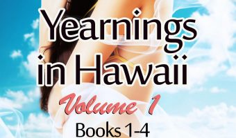 Yearnings in Hawaii Volume 1 Books 1-4 by Farrah Young