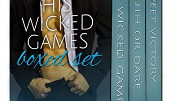 His Wicked Games Boxed Set: A Cunningham Family Bundle (Volume 1) by Ember Casey
