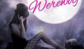 Bewitching the Werewolf (Megan Stephens Book 1) by Caroline Hanson