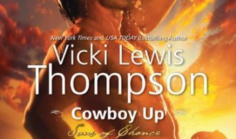 Cowboy Up (Sons of Chance Series Book 5) by Vicki Lewis Thompson
