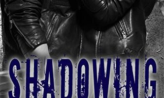 Shadowing Me (Breakneck Series, Book Three) by Crystal Spears