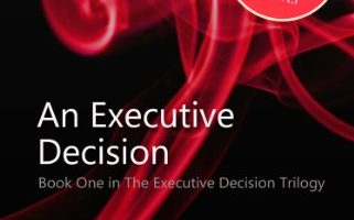 An Executive Decision (An Executive Decision Trilogy Book 1) by Grace Marshall