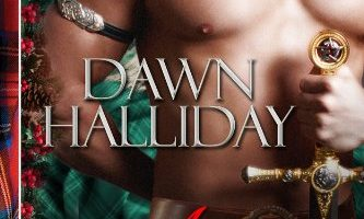 A Highlander for the Holidays: A Highland Romance by Dawn Halliday (Jennifer Haymore)