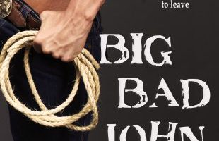 Big Bad John (Bigger in Texas Series Book 1) by R.G. Alexander