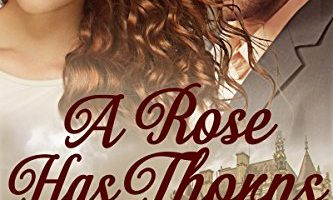 A Rose Has Thorns: A Novella Series: Book One by G.L. Ross