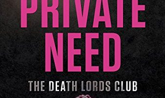 Their Private Need: A Death Lords MC Romance (The Motorcycle Clubs Book 7) by Ella Goode