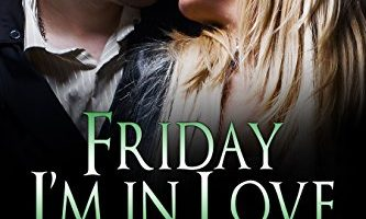 Friday I'm in Love (Wild Irish Book 5) by Mari Carr