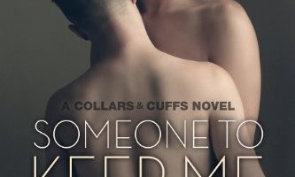 Someone to Keep Me (Collars & Cuffs Book 3) by K.C. Wells, Parker Williams