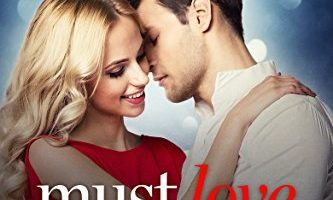 Must Love Mistletoe (Holiday Duet Book 1) (Holiday Duet Series) by Christie Ridgway