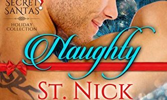 Naughty St. Nick (Secret Santas Holiday Collection Book 2) by Calista Fox