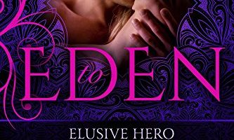 Elusive Hero (Invitation to Eden series Book 24) by Joey Hill