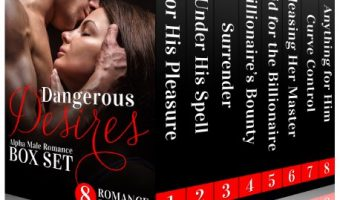Dangerous Desires (Alpha Male Romance Box Set) by Adriana Hunter
