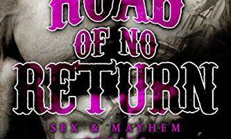 Road of No Return: Hounds of Valhalla MC (Sex & Mayhem Book 1) by K.A. Merikan