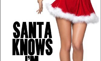 Santa Knows I'm Naughty by Tessa Rae