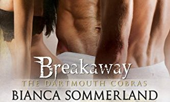 Breakaway (The Dartmouth Cobras Book 3) by Bianca Sommerland