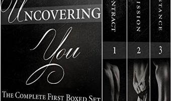 Uncovering You: The Complete First Boxed Set: Boxed Set (Uncovering You 1 – 3) by Scarlett Edwards