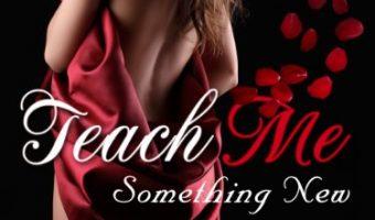 Teach Me Something New, Part 1 by Summer Olsen