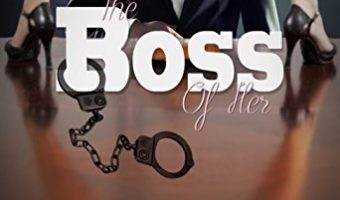 The Boss of Her by Carolyn Faulkner