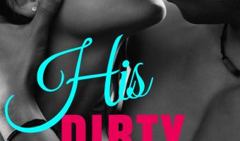His Dirty Girl by Jax Hart