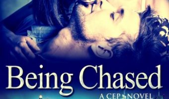 Being Chased (CEP Book 1) by Harper Bentley
