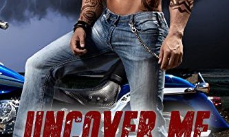 Uncover Me (Men of Inked Book 4) by Chelle Bliss