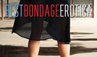 Best Bondage Erotica 2014 by Rachel Kramer Bussel