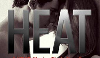 HEAT Vol. 1: Master Chefs: Heat Series by Kailin Gow