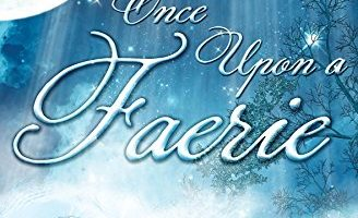 Once Upon a Faerie by Shelby Kent-Stewart