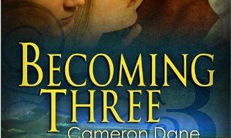 Becoming Three [Hawkins Ranch 5] by Cameron Dane