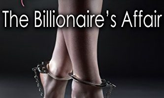 The Billionaire's Affair (His Dirty Secret Book 2) by Evelyn Troy