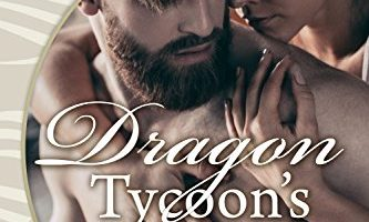FEATURED BOOK: Dragon Tycoon's Fake Bride by Anya Nowlan