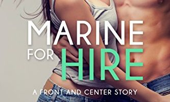 Marine for Hire (Front and Center series Book 1) by Tawna Fenske