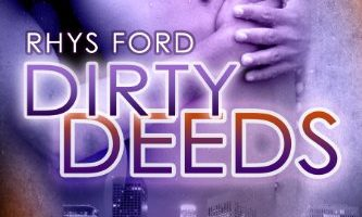 Dirty Deeds (Cole McGinnis Series Book 4) by Rhys Ford