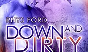 Down and Dirty (Cole McGinnis Series Book 5) by Rhys Ford