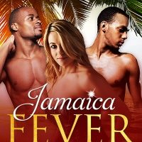 Jamaica Fever by T.A. Noire
