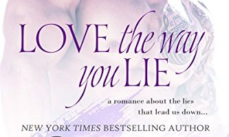 Love the Way You Lie (Stripped Book 1) by Skye Warren