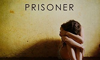 Prisoner (Criminals & Captives Book 1) by Skye Warren, Annika Martin