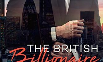 The British Billionaire Bachelor: Beverly Hills by Maggie Carpenter