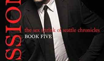 SESSIONS: The Sex Shrink of Seattle VOL. 5 (Sessions Series) by Kailin Gow