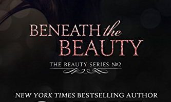 Beneath the Beauty by Skye Warren