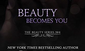 Beauty Becomes You by Skye Warren