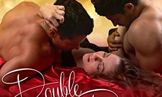 Double Dippin' (Texas Threesome Book 1) by Em Petrova
