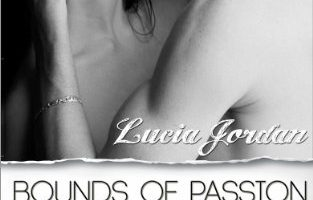 Bounds of Passion Book 1 (Bound series) by Lucia Jordan