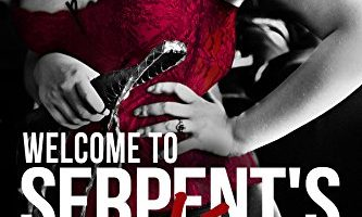 Welcome to Serpent's Kiss: (Serpent's Kiss 0.5) by Sherri Hayes