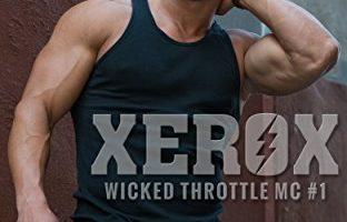 Xerox: Wicked Throttle MC #1 by Esther E. Schmidt