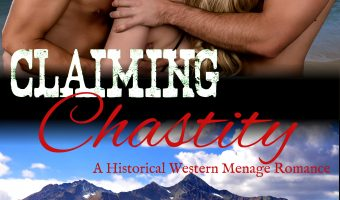 FEATURED BOOK: Claiming Chastity by Samantha Madisen