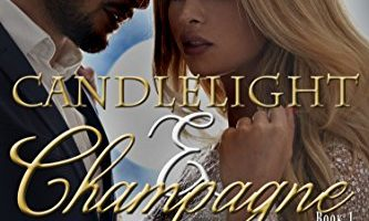 Candlelight and Champagne (The Forbidden Series Book 1) by Dee Stone