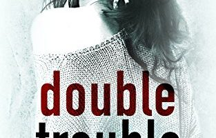 Double Trouble by Sierra Cartwright