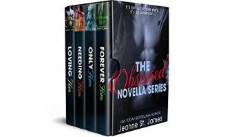 The Obsessed Novella Series Boxed Set: Books 1-4 by Jeanne St. James