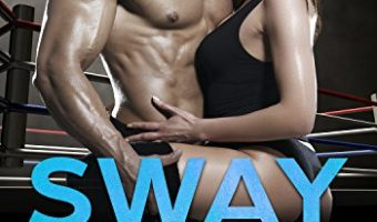 Sway Me by Helena Lovecraft